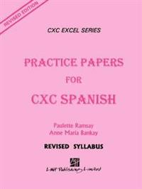Practice Papers for CXC Spanish