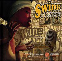 Swing Cafe [With CD (Audio)]