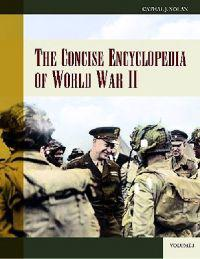 The Concise Encyclopedia of World War II