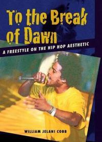 To the Break of Dawn