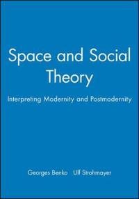 Space and Social Theory