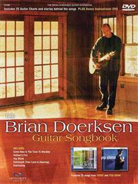 The Brian Doerksen Guitar Songbook [With DVD]