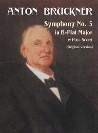 Symphony No. 5 in B-Flat Major in Full Score