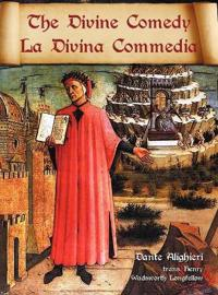 The Divine Comedy / La Divina Commedia - Parallel Italian / English Translation