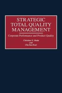 Strategic Total Quality Management