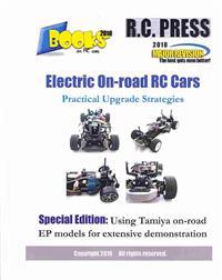 Electric On-Road Rc Cars Practical Upgrade Strategies: Special Edition: Using Tamiya On-Road Ep Models for Extensive Demonstration