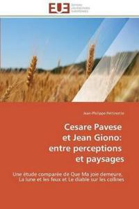 Cesare Pavese Et Jean Giono: Entre Perceptions Et Paysages