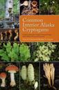 Common Interior Alaska Cryptogams
