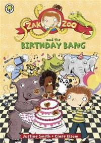 Zak Zoo and the Birthday Bang
