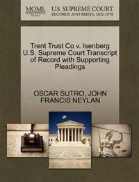 Trent Trust Co V. Isenberg U.S. Supreme Court Transcript of Record with Supporting Pleadings