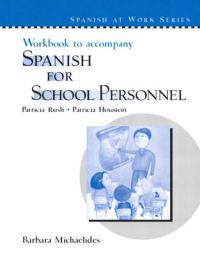 Spanish For School Personnel Workbook
