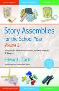 Story assemblies for the school year - 36 assemblies with five-minute stori