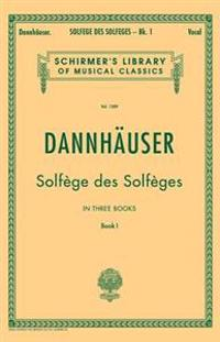 Solfege Des Solfeges, Book I