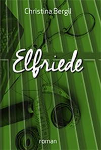 Elfriede - Christina Bergil pdf epub