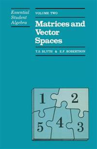 Matrices and Vector Spaces