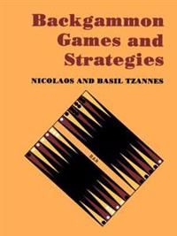 Backgammon Games and Strategies