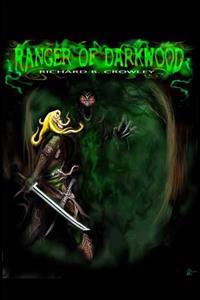 Ranger of Darkwood: An Elven Tale