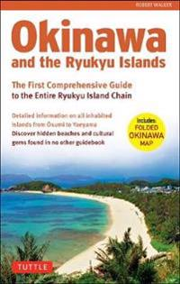 Okinawa and the Ryukyu Islands