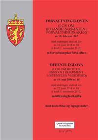 Forvaltningsloven ; Offenleglova (lov om rett til innsyn i dokument i offentleg verksemd) av 19. mai 2006 nr. 16 : med endringer, sist ved lov av 22. juni 2018 nr. 83 (i kraft 1. november 2019) : m/offentlegforskrifta -  pdf epub