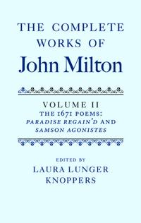 The Complete Works of John Milton: Volume II