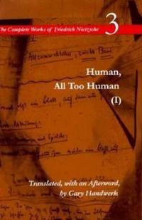Human, All Too Human, I