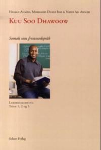 Kuu soo dhawoow - Hassan Ahmed, Mohamed Duale Isse, Nasib Ali Ahmed | Ridgeroadrun.org