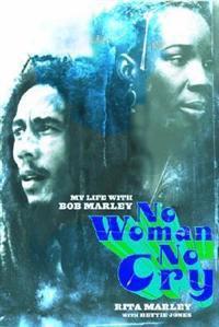 No Woman No Cry - Rita Marley - böcker (9780786868674)     Bokhandel