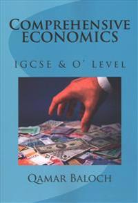 Comprehensive Economics: Igcse an O' Level