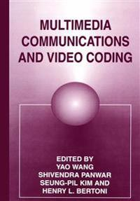 Multimedia Communications and Video Coding