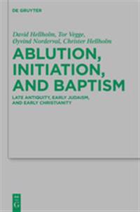 Ablution, Initiation, and Baptism / Waschungen, Initiation und Taufe