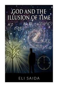 God and the Illusion of Time