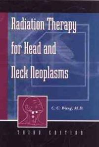 Radiation Therapy for Head and Neck Neoplasms