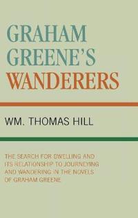Graham Greene's Wanderers