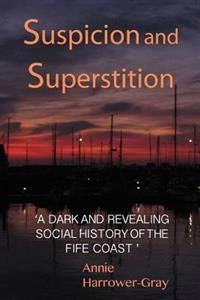 Suspicion and Superstition