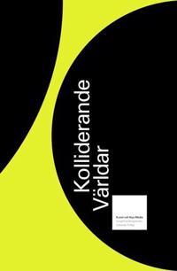 Kolliderande världar - konst och nya media -  pdf epub