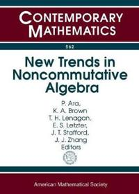 New Trends in Noncommutative Algebra