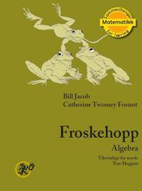 Froskehopp - Bill Jacob, Catherine Twomey Fosnot | Ridgeroadrun.org