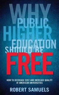 Why Public Higher Education Should Be Free