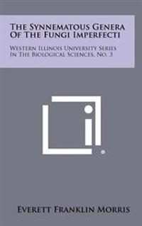 The Synnematous Genera of the Fungi Imperfecti: Western Illinois University Series in the Biological Sciences, No. 3