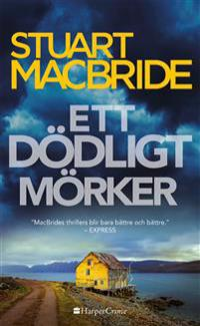 Ett dödligt mörker - Stuart MacBride | Laserbodysculptingpittsburgh.com