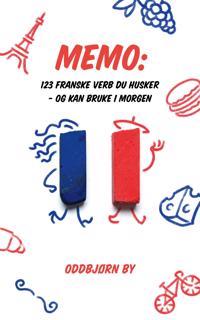 123 franske verb du husker - og kan bruke i morgen - Oddbjørn By pdf epub
