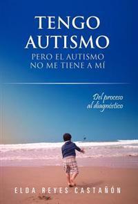 Tengo autismo