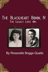 The Blackheart Book IV: The Legacy Continues