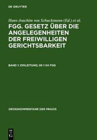 Fgg: Gesetz Uber Die Angelegenheiten Der Freiwilligen Gerichtsbarkeit
