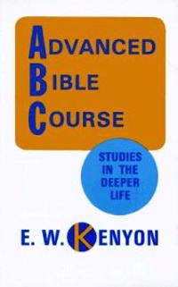 Advanced Bible Course: