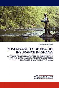 Sustainability of Health Insurance in Ghana
