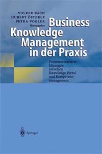 Business Knowledge Management in Der Praxis