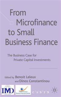 From Microfinance to Small Business Finance