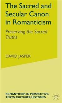 The Sacred and Secular Canon in Romanticism