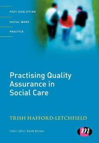 Practising Quality Assurance in Social Care